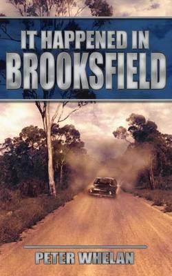 It Happened in Brooksfield by Peter Whelan image