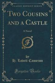 Two Cousins and a Castle by H Lovett Cameron