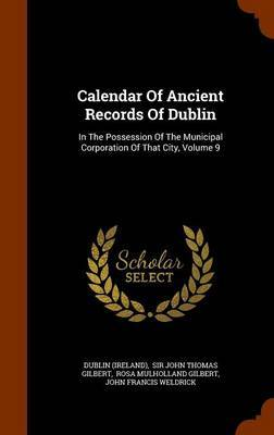 Calendar of Ancient Records of Dublin by Dublin (Ireland) image