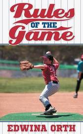 Rules of the Game by Edwina Orth