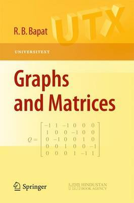 Graphs and Matrices by Ravindra B. Bapat
