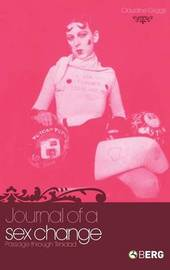 Journal of a Sex Change by Claudine Griggs