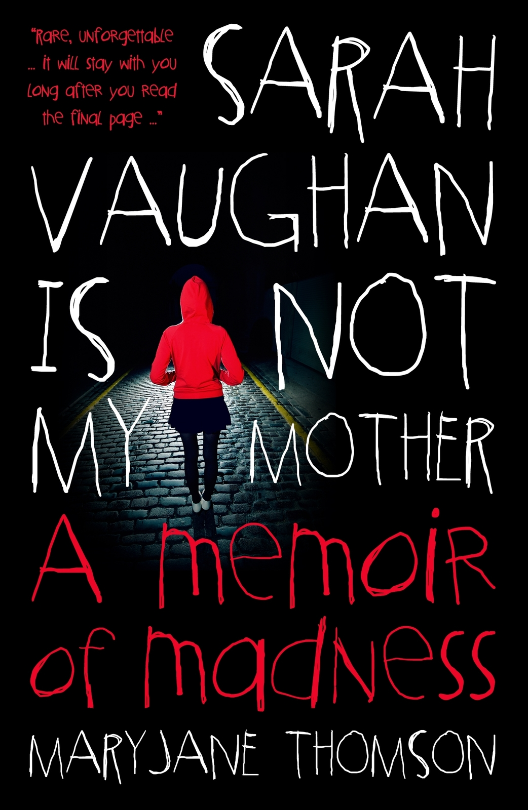 Sarah Vaughan Is Not My Mother: A Memoir Of Madness by MaryJane Thomson image