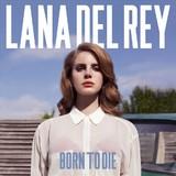 Born To Die (LP) by Lana Del Rey