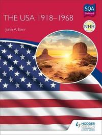 New Higher History: The USA 1918-68 by John Kerr