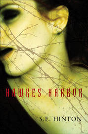 Hawkes Harbor by S.E. Hinton