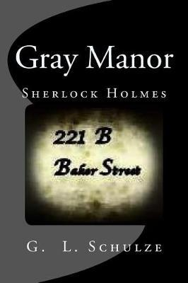 Gray Manor by G L Schulze image
