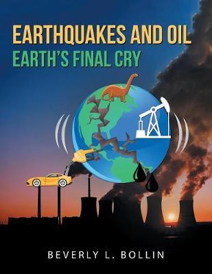 Earthquakes and Oil by Beverly L Bollin image