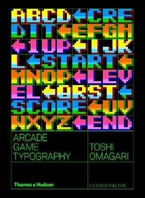 Arcade Game Typography by Toshi Omagari