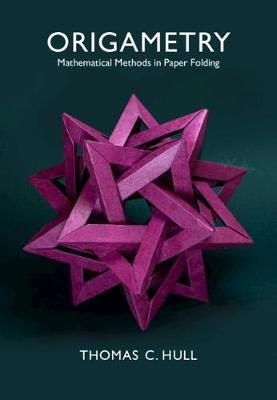 Origametry by Thomas C. Hull