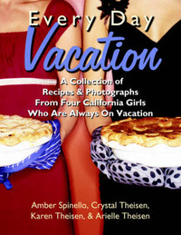 Every Day Vacation by Amber Spinello image