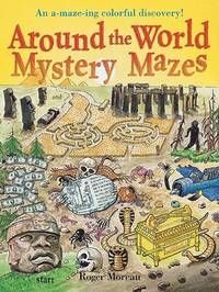 Around the World Mystery Mazes by Roger Moreau image