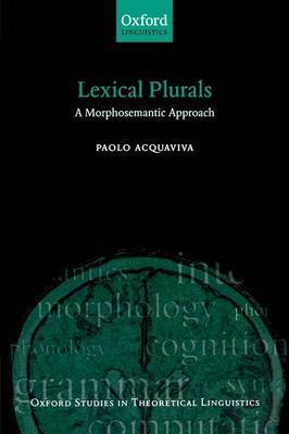 Lexical Plurals by Paolo Acquaviva