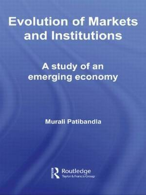 Evolution of Markets and Institutions by Murali Patibandla image