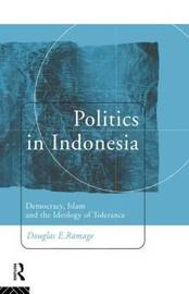 Politics in Indonesia by Douglas E. Ramage image