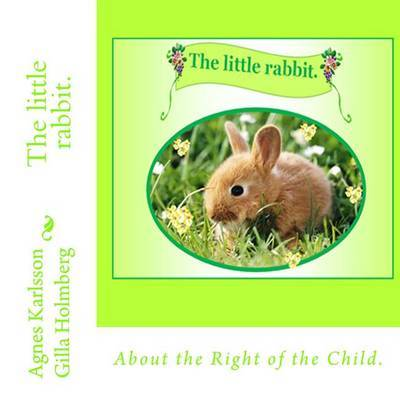 The Little Rabbit. by Agnes Karlsson image