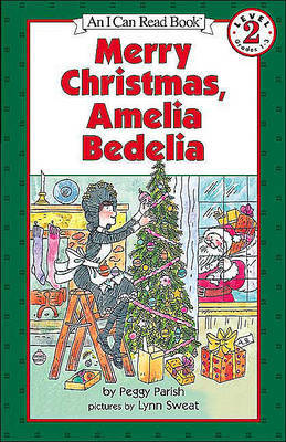 Merry Christmas, Amelia Bedelia by Peggy Parish