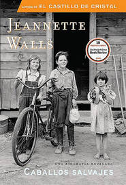 Caballos Salvajes by Jeannette Walls