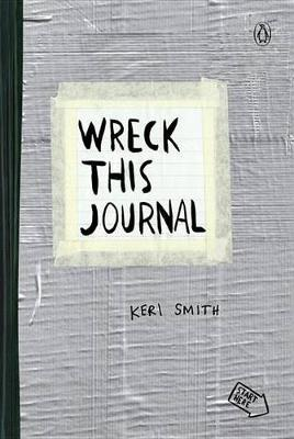 Wreck This Journal (Duct Tape) by Keri Smith