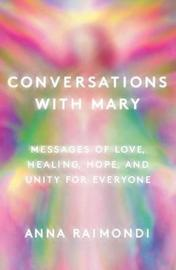 Conversations with Mary by Anna Raimondi