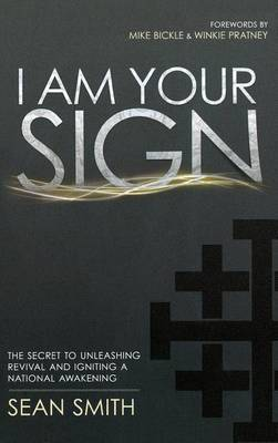 I Am Your Sign by Sean Smith
