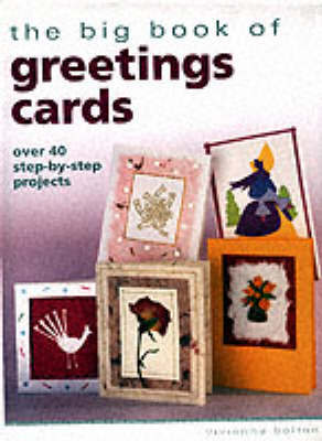 Big Book of Greetings Cards by Vivienne Bolton