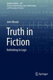 Truth in Fiction by John Woods