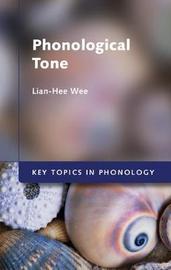 Key Topics in Phonology by Lian-Hee Wee