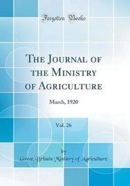 The Journal of the Ministry of Agriculture, Vol. 26 by Great Britain Ministry of Agriculture image