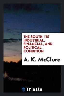 The South by A K McClure
