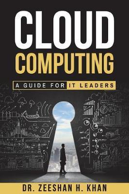 Cloud Computing by Dr Zeeshan H Khan image