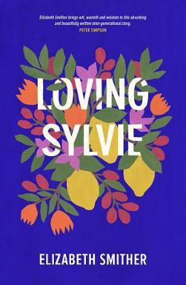 Loving Sylvie by Elizabeth Smither