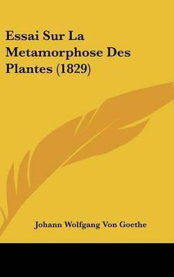 Essai Sur La Metamorphose Des Plantes (1829) by Johann Wolfgang von Goethe image