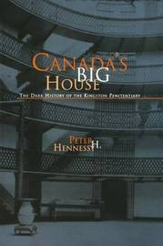 Canada's Big House by Peter H Hennessy image