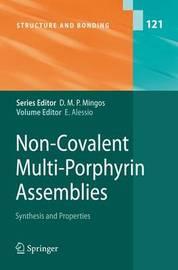 Non-Covalent Multi-Porphyrin Assemblies