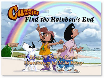 Cuzzies Find the Rainbow's End by Tommy Kapai image