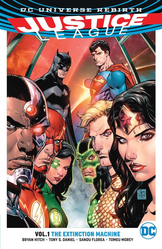 Justice League Vol. 1 The Extinction Machines (Rebirth) by Bryan Hitch