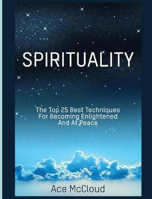 Spirituality by Ace McCloud