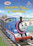 Thomas Takes a Vacation (Thomas & Friends) by Golden Books