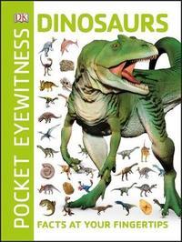 Pocket Eyewitness Dinosaurs by DK