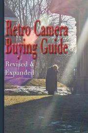 Retro Camera Buying Guide by Shawn M. Tomlinson