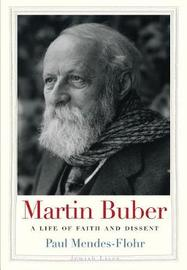 Martin Buber by Paul Mendes-Flohr