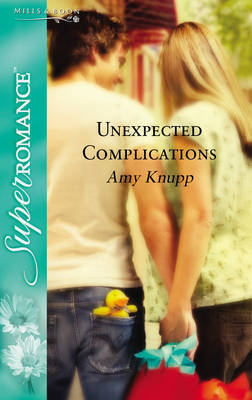 Unexpected Complications by Amy Knupp image