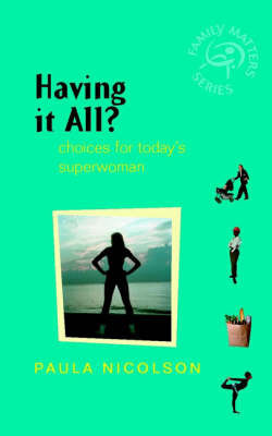 Having it All? by Paula Nicolson