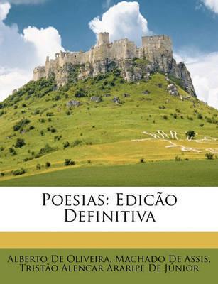 Poesias: Edico Definitiva by Machado de Assis