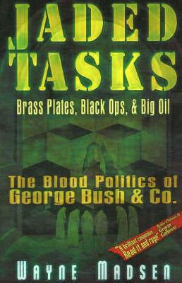 Jaded Tasks by Wayne Madsen