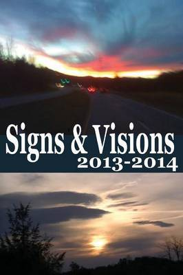 Signs & Visions 2013 - 2014 by Alan Crawford image