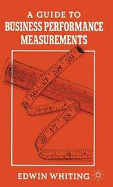 A Guide to Business Performance Measurements by Edwin Whiting image