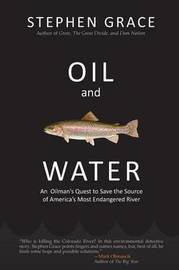 Oil and Water by Stephen Grace