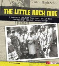 The Little Rock Nine by Brian Krumm
